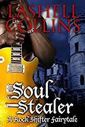 Soul Stealer (Rock Shifter Fairytales Book 1)