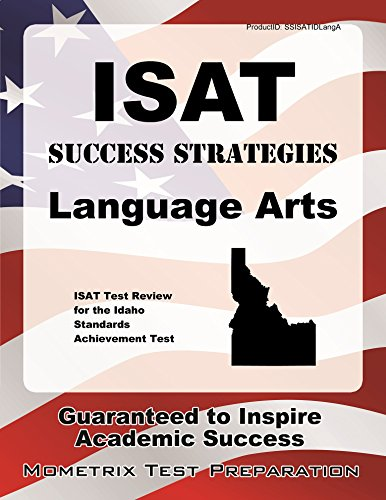 ISAT Success Strategies Language Arts Study Guide: ISAT Test Review for the Idaho Standards Achievement Test