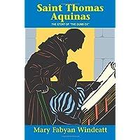 "Saint Thomas Aquinas: The Story of ""The Dumb Ox"" (Saints Lives)"