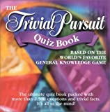 The Trivial Pursuit Quiz Book, Carlton Staff, 1842221604