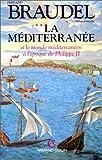 La Méditerranée et le monde méditerranéen à l'époque de Philippe II, tome 2