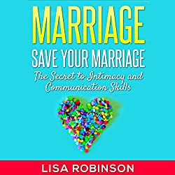 Marriage: Save Your Marriage