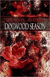 Dogwood Season by Michael Altieri (2006-10-23)