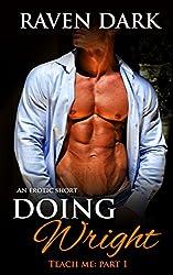 Doing Wright (Teach Me Book 1)