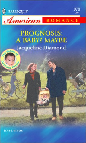 book cover of Prognosis: A Baby? Maybe