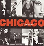 Chicago The Musical (New Broadway Cast Recording (1997)) [Explicit]