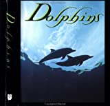 Dolphins, Andrews McMeel Publishing Staff and Ariel Books Staff, 0836236068