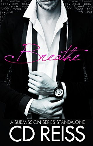 Breathe: A Submission Series Standalone (The Submission Series)