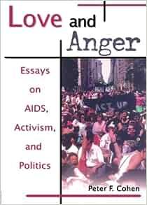 Activism aids anger essay love politics