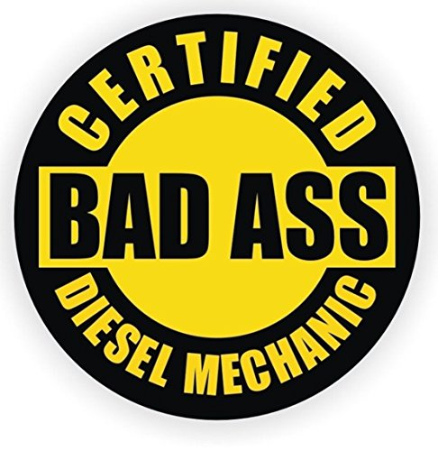 1 Pc Consummate Popular Certified Bad Ass Diesel Mechanic Car Sticker Oil Helmet Waterproof Vinyl Stick Size 2