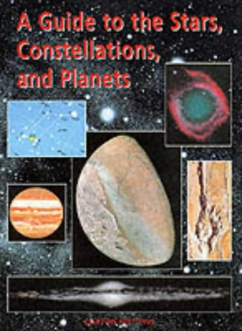 Guide to the Stars Constellations and Planets pdf