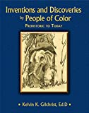 img - for Inventions and Discoveries by People of Color: Prehistoric to Today book / textbook / text book