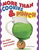 More Than Cookies and Punch, Tina Houser, 1593171625