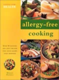 Allergy-Free Cooking, Beatrice H. Taylor, 0754809579
