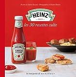 Heinz - Les 30 recettes culte