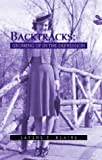 Backtracks: Growing Up in the Depression