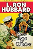 Brass Keys to Murder (Mystery & Suspense Short Stories Collection) by  L. Ron Hubbard in stock, buy online here