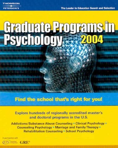 Graduate Programs in Psychology, 2004 (Peterson's Decision Guides : Graduate Programs)