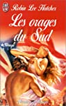 Les orages du sud par Robin Lee Hatcher