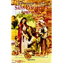 Saint Elizabeth's Three Crowns (Vision Books Series)