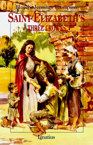 Saint Elizabeth's Three Crowns (Vision Books)