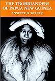 """The Trobrianders of Papua New Guinea (Case Studies in Cultural Anthropology)"" av Annette B. Weiner"
