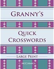 Granny's Quick Crosswords Large Print
