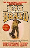 The Welding Quirt, Max Brand, 084395437X