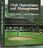 Club Operation and Management, White, Ted E., 0442235283