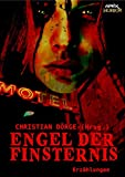 ENGEL DER FINSTERNIS: Internationale Horror-Storys, hrsg. von Christian Dörge (German Edition)
