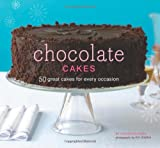 Chocolate Cakes, Elinor Klivans and Chronicle Books Staff, 0811868729