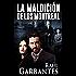 La Maldición de los Montreal: Una vibrante novela de amor, intriga, misterio y suspenso (Spanish Edition)