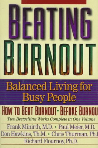 Pdf Bibles Beating Burnout : Balanced Living for Busy People : How to Beat Burnout, Before Burnout