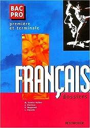 Français, 1ère et Terminale Bac Pro (les dossiers)