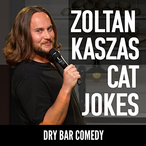 Dry Bar Comedy Presents Zoltan...