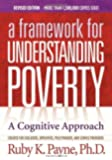 A Framework for Understanding Poverty; A Cognitive Approach