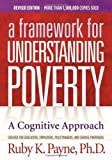 img - for A Framework for Understanding Poverty; A Cognitive Approach book / textbook / text book