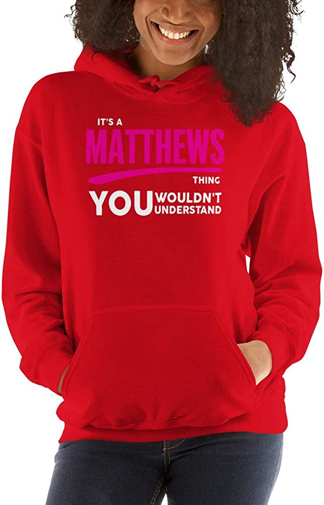 You Wouldnt Understand PF meken Its A Matthews Thing
