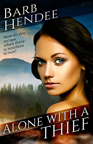 Alone with a Thief (Alone With... Romances Book 2)
