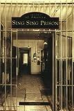 Sing Sing Prison, Guy Cheli, 0738512060