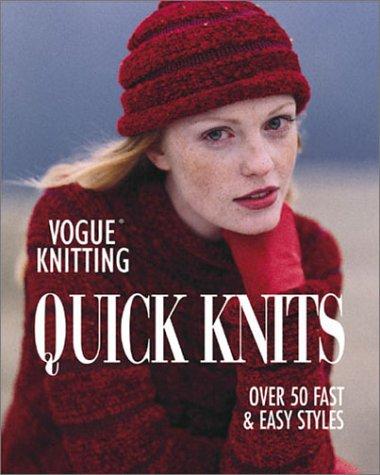 Vogue Knitting: Quick Knits