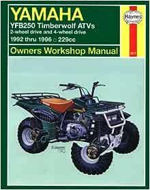 Yamaha YFB 250 Timberwolf '92'96 (Haynes Repair Manuals): Haynes:  9781563922176: Amazon.com: BooksAmazon.com