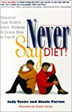 Never Say Diet!, Judy Toews and Nicole Parton, 1553560027
