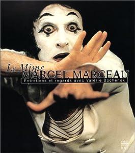 """Afficher """"Le mime Marceau"""""""