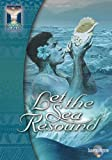 Let the Sea Resound