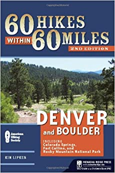 ((VERIFIED)) 60 Hikes Within 60 Miles: Denver And Boulder: Including Colorado Springs, Fort Collins, And Rocky Mountain National Park. central usados eligible comun Garantia Scrabble Obsoleto Email