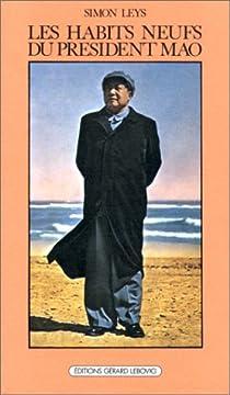 Les habits neufs du président Mao par Leys