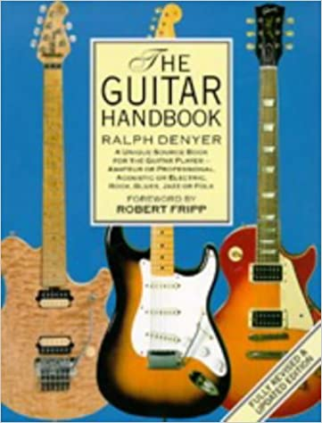The New Guitar Handbook: Amazon.es: Ralph Denyer: Libros en idiomas extranjeros