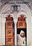 Carthusian Monastery of Pavia by Paola Bernardi front cover