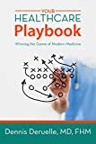 Your Healthcare Playbook: Winning the Game of Modern Medicine